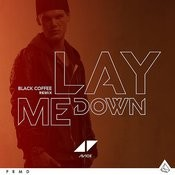 Lay Me Down (Black Coffee Remix) Song