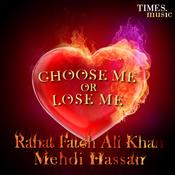 Chose Me Or Lose Me Songs