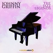 Johnny Griffin - The Jazz Legends Songs