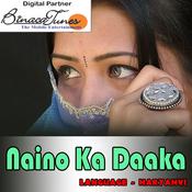 Naino Ka Daaka Songs