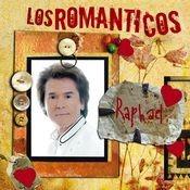 Los Romanticos- Raphael Songs