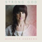 Strong God (Radio Edit) Songs