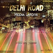 Delhi Road Song