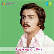 Unakkage Oru Roja Tamil Songs