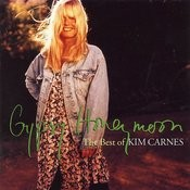 Gypsy Honeymoon: The Best Of Kim Carnes Songs