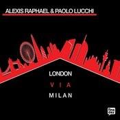 London Via Milan Songs