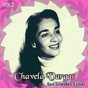 Chavela Vargas - Sus Grandes Éxitos, Vol. 2 Songs