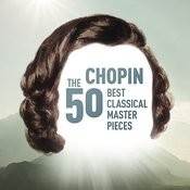 Chopin - The 50 Best Classical Masterpieces Songs