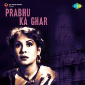 Prabhu Ka Ghar Songs