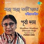 Madhur Madhur Dhwani Baje Purba Dam Songs
