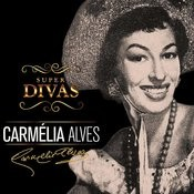 Série Super Divas - Carmélia Alves Songs