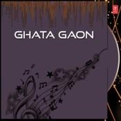 Ghata Gaon Songs