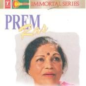 Prem Ras (Thumri - Dadra - Chaiti) Songs