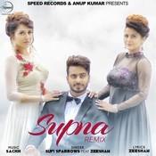 Supna Remix Song