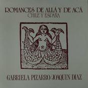 Romances de aca y de alla, Vol. 1. Chile - España Songs