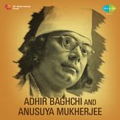 Adhir Bagchi Anusyua Mukherjee Nazrul Songs