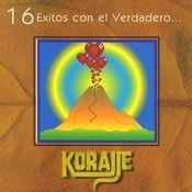 16 Exitos con el verdadero Korajje Songs