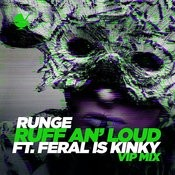 Ruff An' Loud (Vip Mix) Songs