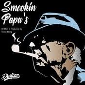 Smookin Papa's Songs