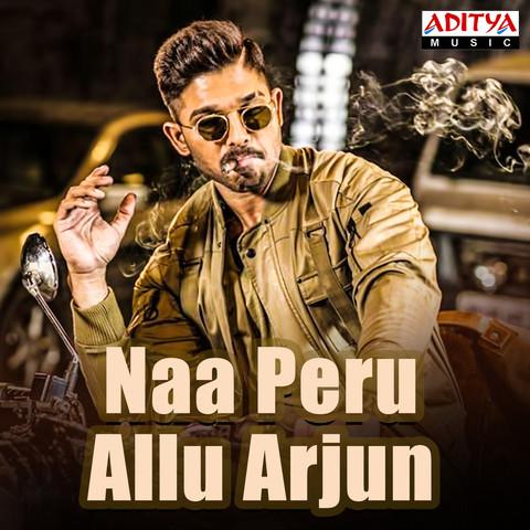 Naa Peru Allu Arjun Songs Download: Naa Peru Allu Arjun MP3 Telugu