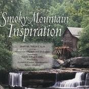 Smokey Mountain Inspiration Songs