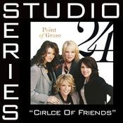 Circle Of Friends [Studio Series Performance Track] Songs