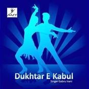 Dukhtar E Kabul Songs
