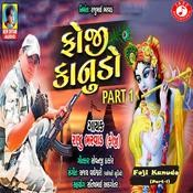 Foji Kanudo (Part-1) Raju Bharwad Full Mp3 Song