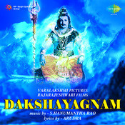 Dakshayagnam Songs