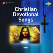 Christian Devotional Songs Tamil Songs