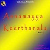 Annamayya Keerthanalu Vol 1 Songs