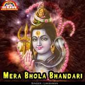 Mera Bhola Bhandari MP3 Song Download- Mera Bhola Bhandari
