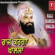 Raaj Karega Khalsa Songs