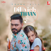 Dil Vich Thaan Song
