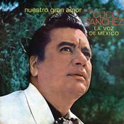 Nuestro Gran Amor Con Cuco Sanchez La Voz De México Songs
