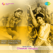 Cheekati Velugulu Tlg Songs
