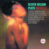Oliver Nelson Plays Michelle Songs