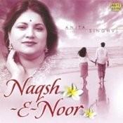 Naqsh-e-noor - Anita Singhvi Songs