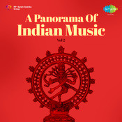 A Panorama Of Indian Music Vol 2  Songs