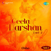 Geeta Darshan Part 2 Vol 1  Songs