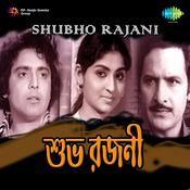 Shubho Rajani Songs