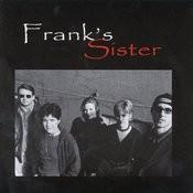 Frank's Sister Songs
