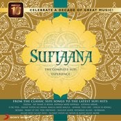 Sufiaana - The Complete Sufi Experience Songs
