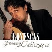 Goyescas- Granados Por Cañizares Songs