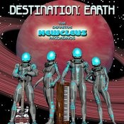 Destination: Earth - The Definitive Newcleus Recordings Songs