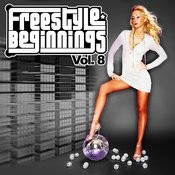 Essential Media Group Presents: Freestyle Beginnings, Vol.8 Songs