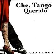 Che, Tango Querido: Cantados Songs