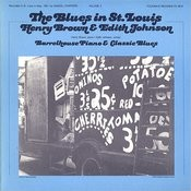 The Blues In St. Louis, Vol.2: Henry Brown and Edith Johnson - Barrelhouse Piano And Classic Blues Songs