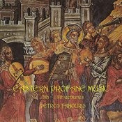 Eastern Profane Music 13th-18th Centuries Songs