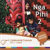 Nga Pihi 2 - Maori Songs for Children Songs